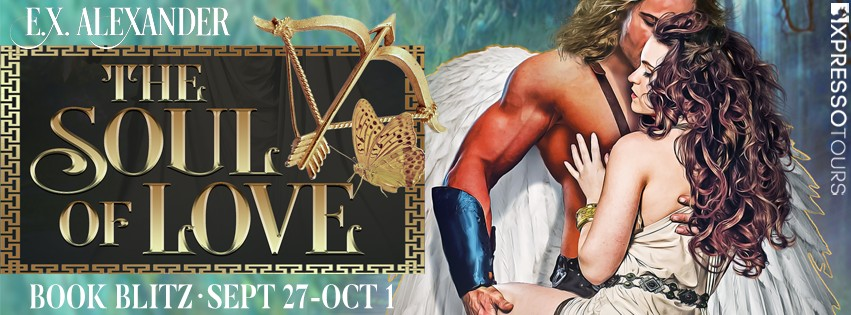The Soul of Love by E.X. Alexander [Blitz with Excerpt]
