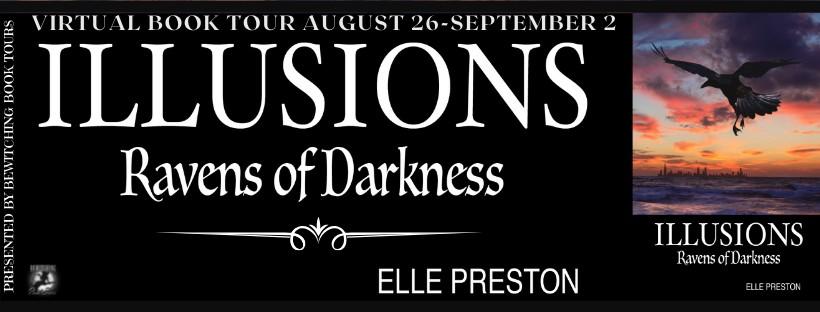 Illusions: Ravens of Darkness by Elle Preston