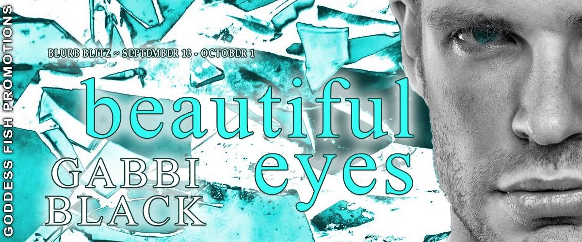 Beautiful Eyes by Gabbi Black [Book Blitz]