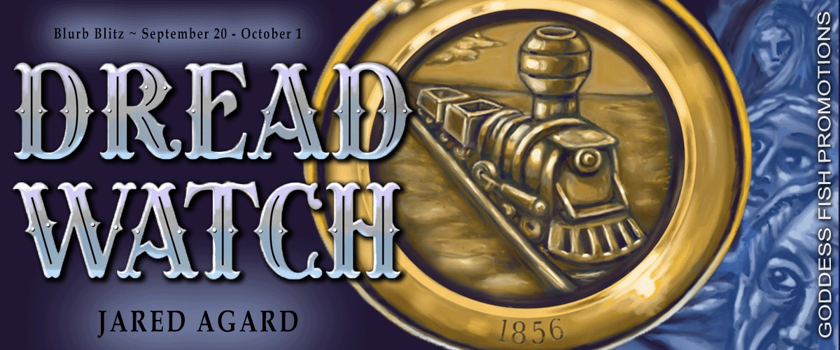 Dread Watch by Jared Agard [Blitz with Excerpt]