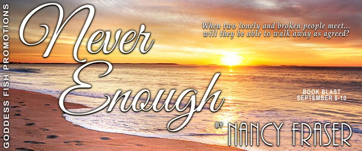 Never Enough by Nancy Fraser [Book Blitz]