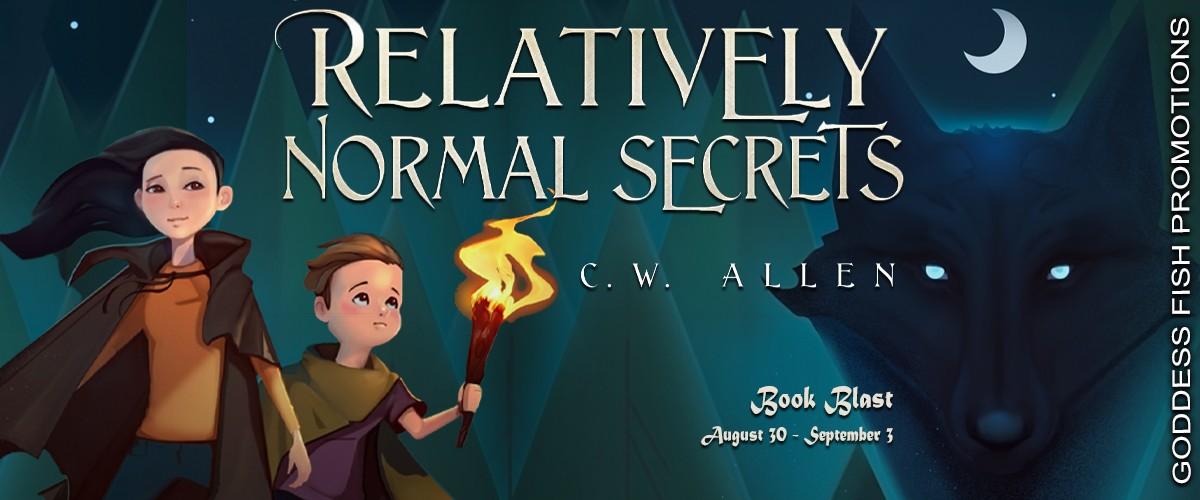 Relatively Normal Secrets by C.W. Allen [Book Blitz]