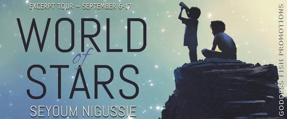 World of Stars by Seyoum Nigussie [Blog Tour with Excerpt]