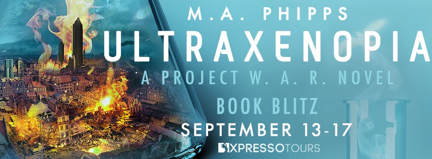 Ultraxenopia by M.A. Phipps [Book Blitz with Excerpt]