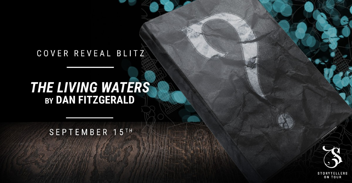 Cover Reveal: The Living Waters by Dan Fitzgerald