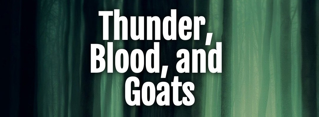 Thunder, Blood, and Goats by Lyra Wolf – 5 Star Review