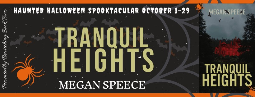 Tranquil Heights by Megan Speece [Tour with Excerpt]