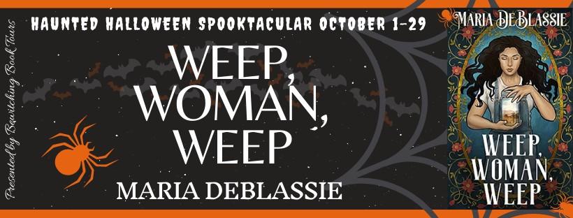 Weep, Woman, Weep by Maria DeBlassie – 4 Star Book Review