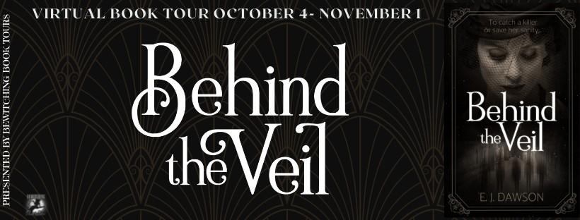 Behind the Veil by E. J. Dawson – 3.5 Star Book Review