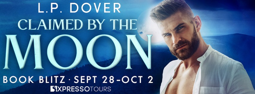 Claimed by the Moon by L.P. Dover [Blitz with Excerpt]