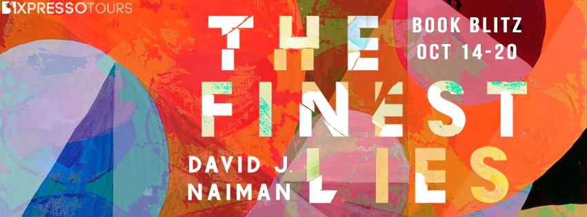 The Finest Lies by David J. Naiman [Blitz with Excerpt]