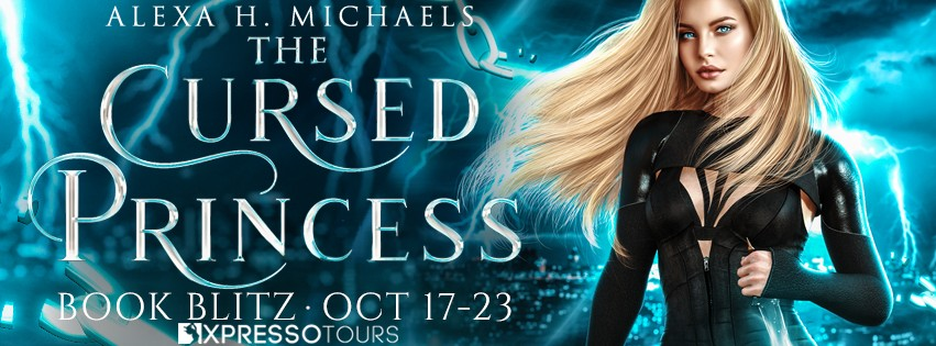 The Cursed Princess by Alexa Michaels [Blitz with Excerpt]