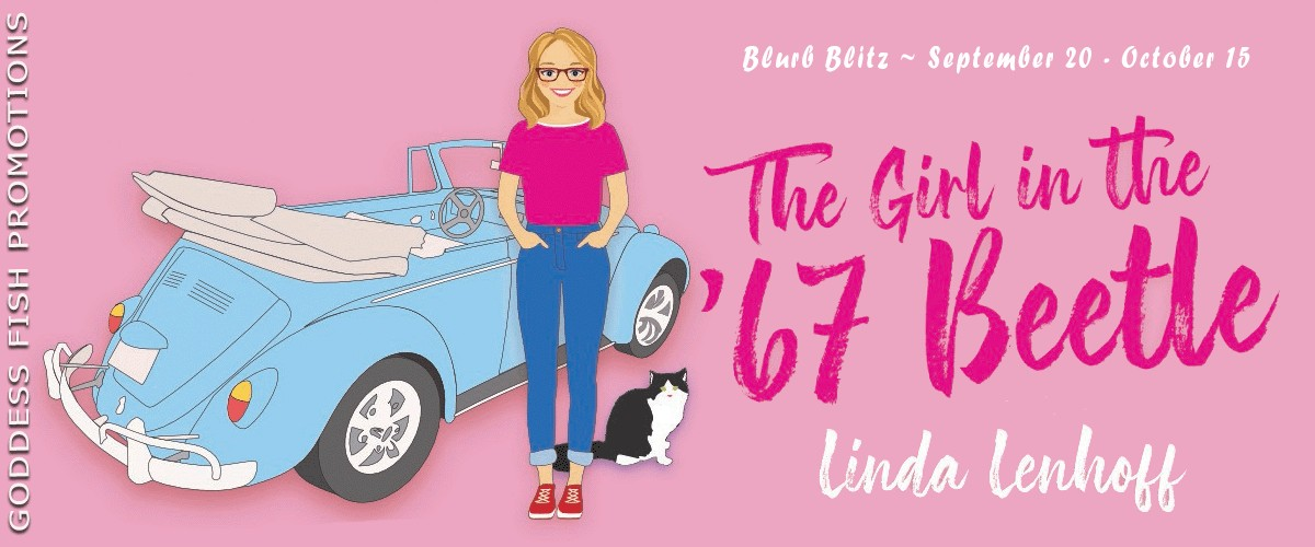 The Girl in the '67 Beetle by Linda Lenhoff