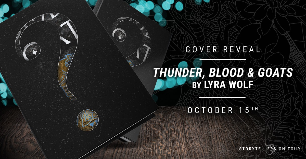 Cover Reveal: Thunder, Blood, and Goats by Lyra Wolf